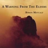 Byron Metcalf - Heart Warriors