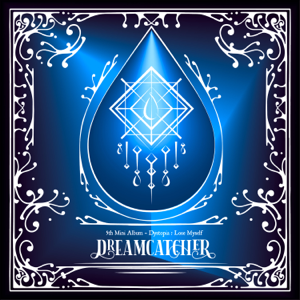 DREAMCATCHER - [Dystopia : Lose Myself] - EP