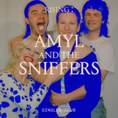 Amyl and The Sniffers - Born to Be Alive