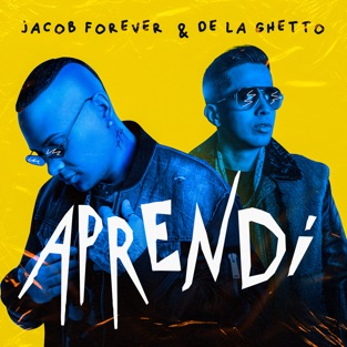 Jacob Forever & De La Ghetto – Aprendí – Single [iTunes Plus AAC M4A]