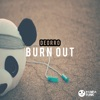 Burn Out Single