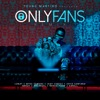 Only Fans Remix feat Jhay Cortez Arcángel Darell Ñengo Flow Brray Joyce Santana Single