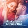 Aur Pyaar Karna Hai - Single