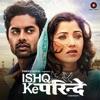 Ishq Ke Parindey Original Motion Picture Soundtrack