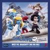Nice Vs Naughty Na Na Na From The Smurfs 2 Single