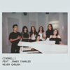 Cimorelli - Never Enough (feat. James Charles) artwork