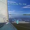 A Tribute To Joe