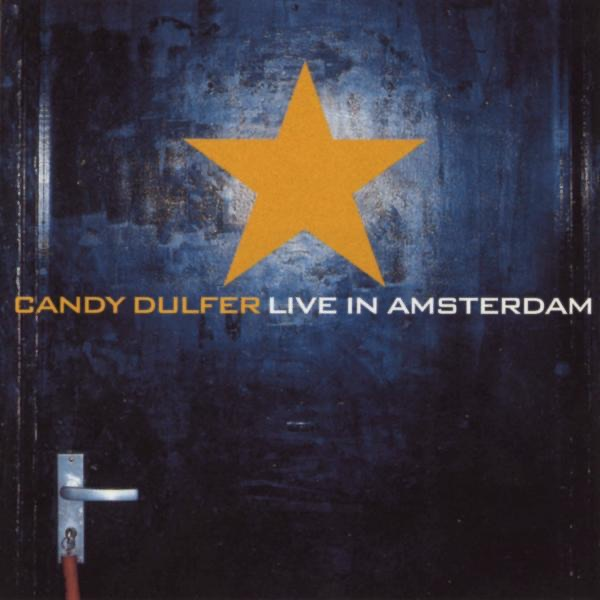 Candy Dulfer  -  Lily Was Here diffusé sur Digital 2 Radio