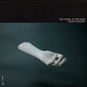 The Howl & The Hum - Hostages