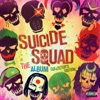 Suicide Squad: The Album (Collector's Edition)