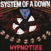 System Of A Down - Hypnotize Grafik