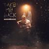 Mason Horne - Take Me Back  artwork