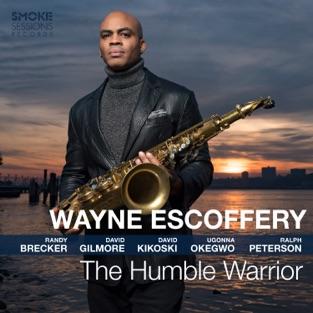 Wayne Escoffery – The Humble Warrior [iTunes Plus AAC M4A]