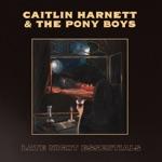 Caitlin Harnett & The Pony Boys - Make You Feel Blue