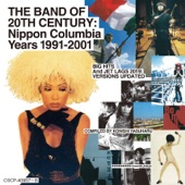 The Band of 20th Century: Nippon Columbia Years 1991-2001