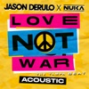 Icon Love Not War (The Tampa Beat) [Acoustic] - Single