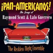 The Reckless Night Ensemble - Vamos a Bailar