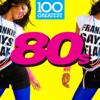 Various Artists - 100 Greatest 80s artwork