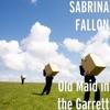 Old Maid in the Garrett - Single