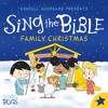 Sing the Bible Family Christmas - Slugs & Bugs