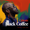 Black Coffee - Ready For You (feat. Celeste) artwork