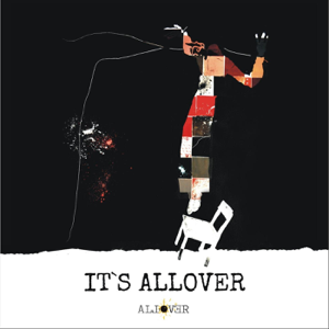 A L L O V E R - It's Allover