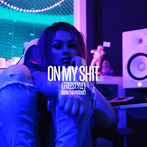Snow Tha Product - On My Shit (Freestyle)
