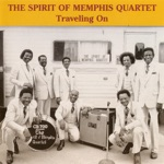 The Spirit of Memphis Quartet - Further On up the Road
