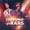 Chhogalo Raas feat Santvani Trivedi Single