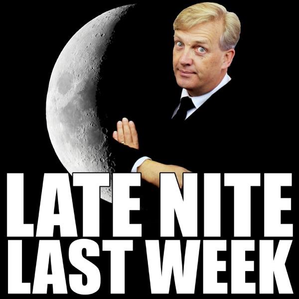 Late Nite Last Week®