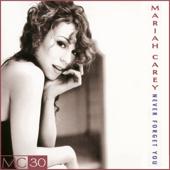 Never Forget You (Radio Edit) - Mariah Carey