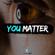 Fearless Soul - You Matter (Inspirational Speeches)