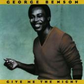 Give Me The Night George Benson - George Benson