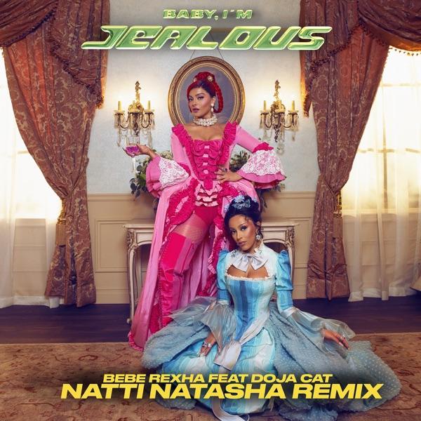 Bebe Rexha – Baby, I'm Jealous (feat. Doja Cat) [Natti Natasha Remix] – Single [iTunes Plus AAC M4A] Download Free