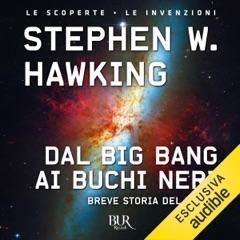 Dal big bang ai buchi neri: Breve storia del tempo