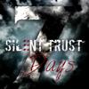 Silent Trust - 7 Days artwork