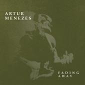 Artur Menezes - Fight for Your Love