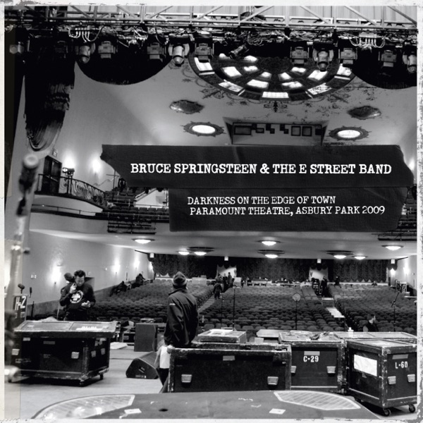 Darkness on the Edge of Town (Paramount Theater, Asbury Park 2009) [Live Video Album]