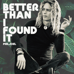 Phil Joel - Better Than I Found It - EP