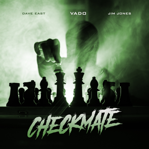 Vado - Checkmate feat. Dave East & Jim Jones