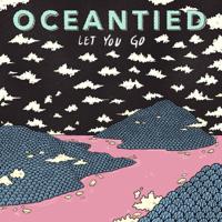 Let You Go-Oceantied