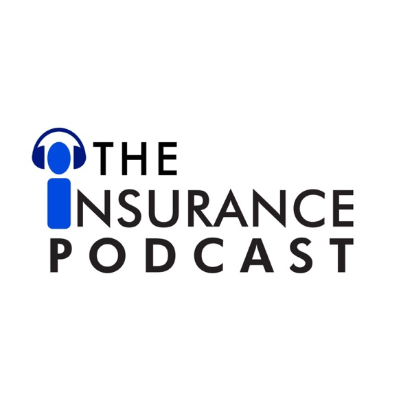 The Insurance Podcast