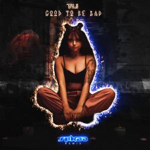 Talii - GOOD TO BE BAD (Shndō Remix)