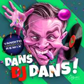 Dans DJ Dans! (Vandito Hardstyle Remix)