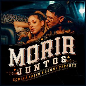 Corina Smith & Lenny Tavarez - Morir Juntos