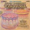 Carousel Newly Orchestrated Version 1987 Studio Cast