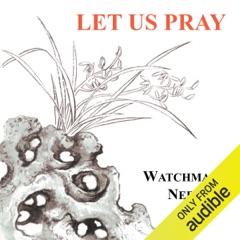 Let Us Pray (Unabridged)