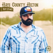 Troy Stone & The Spent Shells - Hays County Hilton