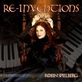 Robin Spielberg - Ständchen, D.889 (Serenade Reinvented)