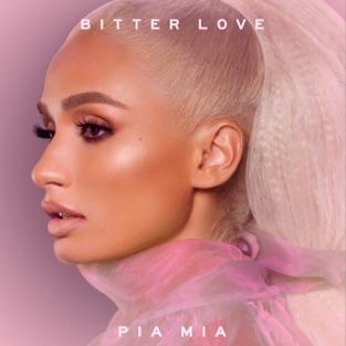 Pia Mia Bitter Love m4a Download
